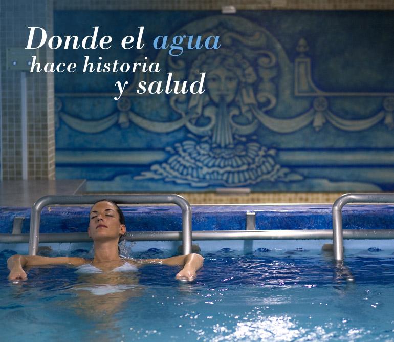 Donde el agua hace historia y salud