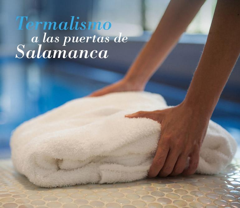 Termalismo a las puertas de Salamanca