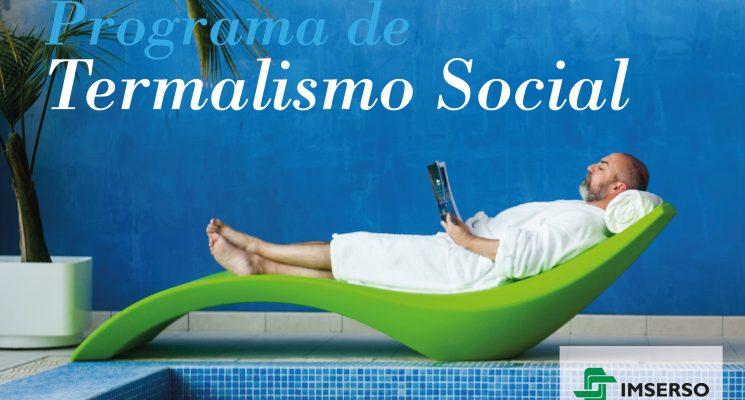Pioneros en Termalismo Social: Gestiona con nosotros tu programa IMSERSO