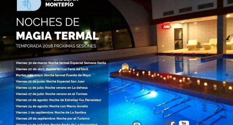 Vuelven Las Noches de Magia Termal en la temporada 2018