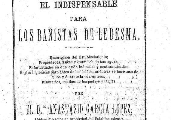 El indispensable para los bañistas de Ledesma, un libro de 1873 del doctor Anastasio García López