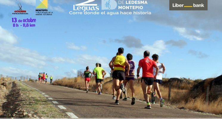 La III Edición de las 2 Leguas Balneario de Ledesma-GP Liberbank, el domingo 13 de octubre (11am, 12 km)